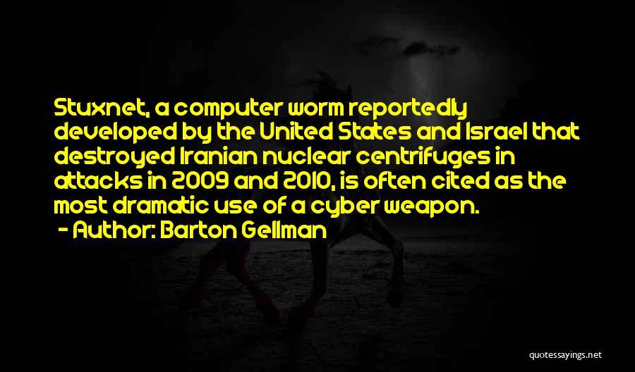 Barton Gellman Quotes 784555