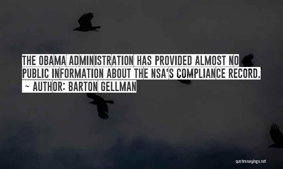 Barton Gellman Quotes 813446