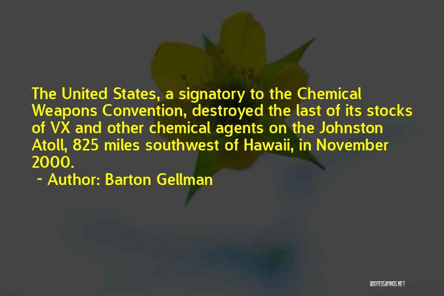 Barton Gellman Quotes 822631