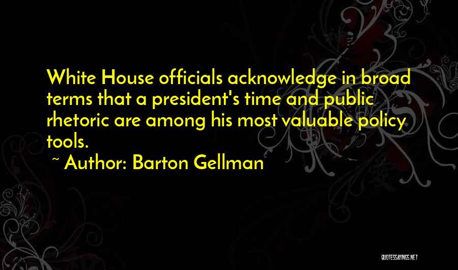 Barton Gellman Quotes 83163