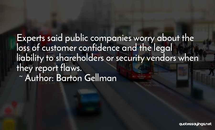 Barton Gellman Quotes 834572