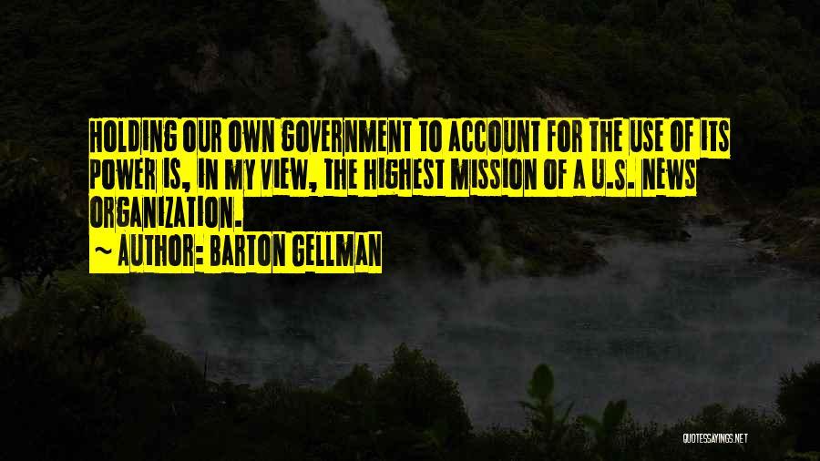 Barton Gellman Quotes 875955