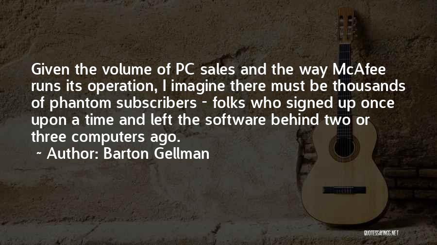 Barton Gellman Quotes 905882