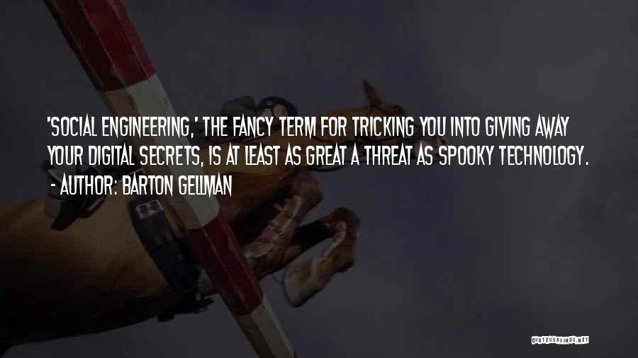 Barton Gellman Quotes 984958