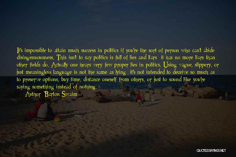 Barton Swaim Quotes 1129095