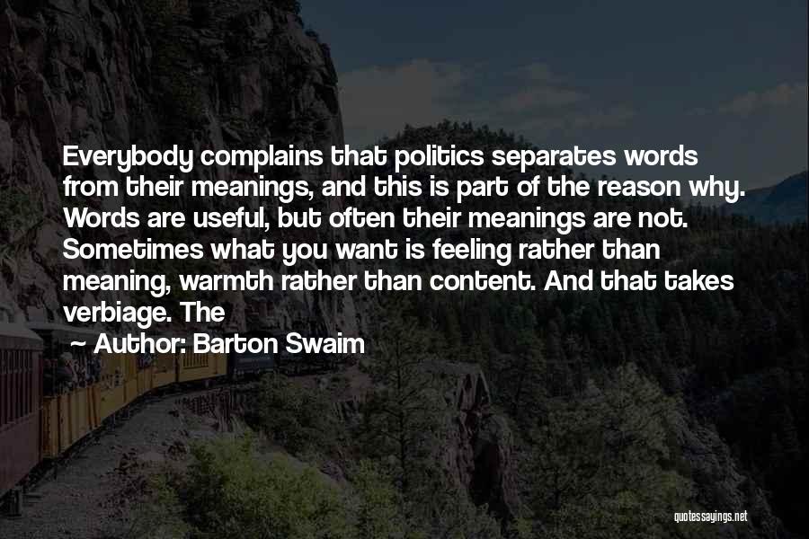 Barton Swaim Quotes 1843746