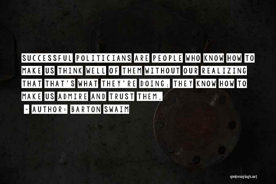 Barton Swaim Quotes 2021966