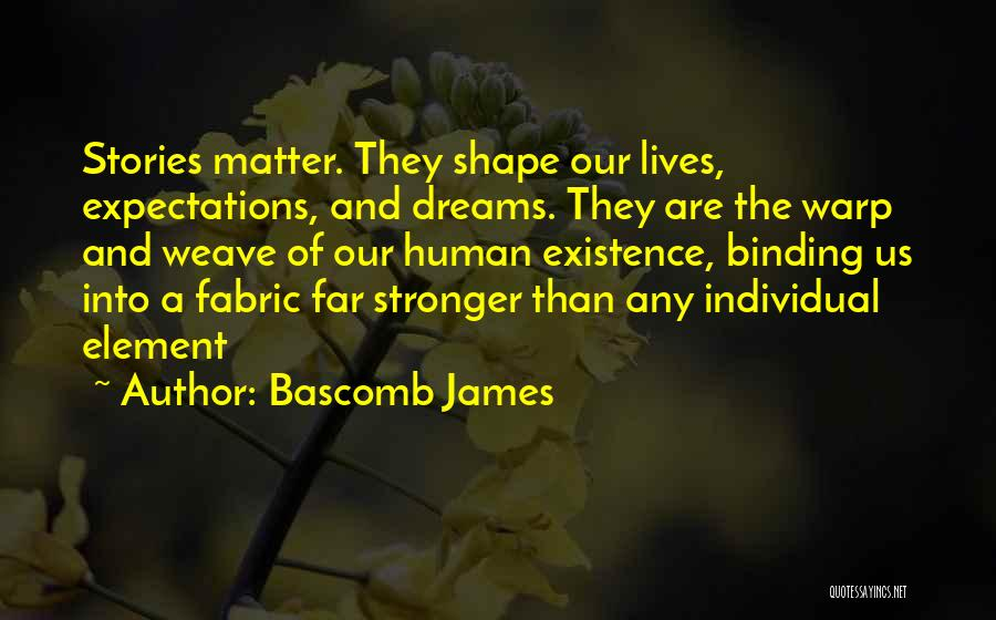Bascomb James Quotes 1686147