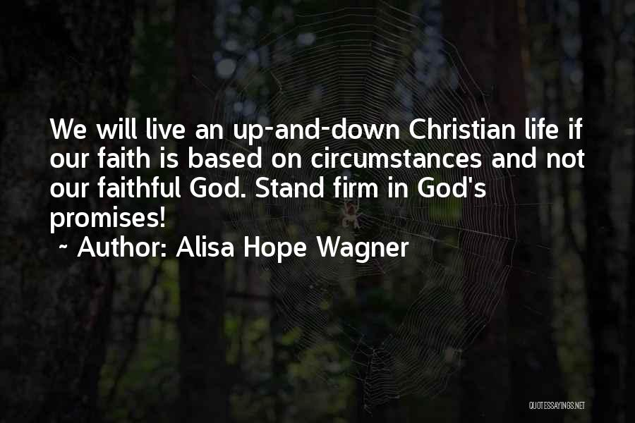 Based God Quotes By Alisa Hope Wagner