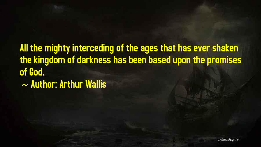 Based God Quotes By Arthur Wallis