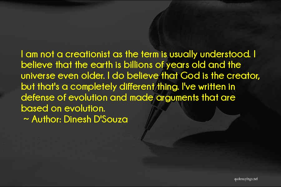 Based God Quotes By Dinesh D'Souza