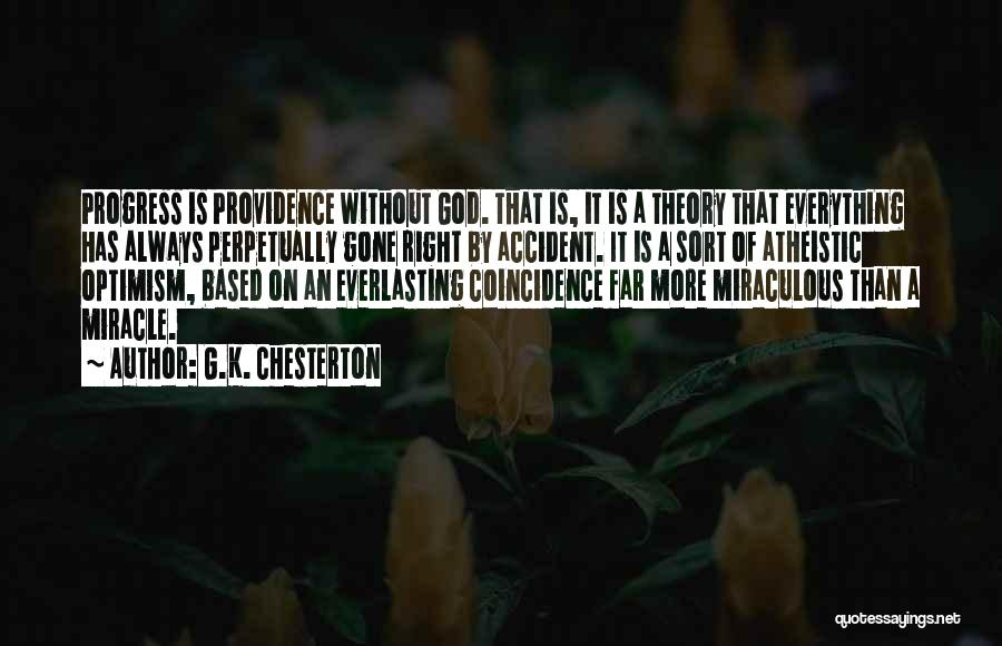 Based God Quotes By G.K. Chesterton