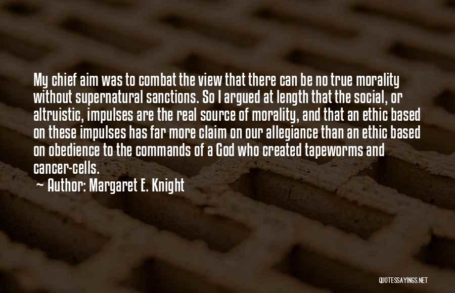 Based God Quotes By Margaret E. Knight