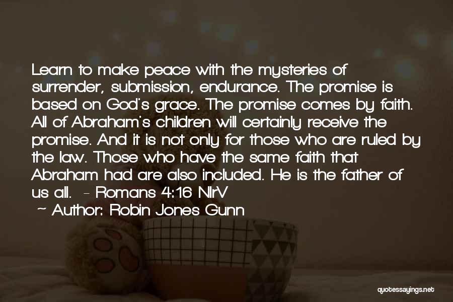 Based God Quotes By Robin Jones Gunn