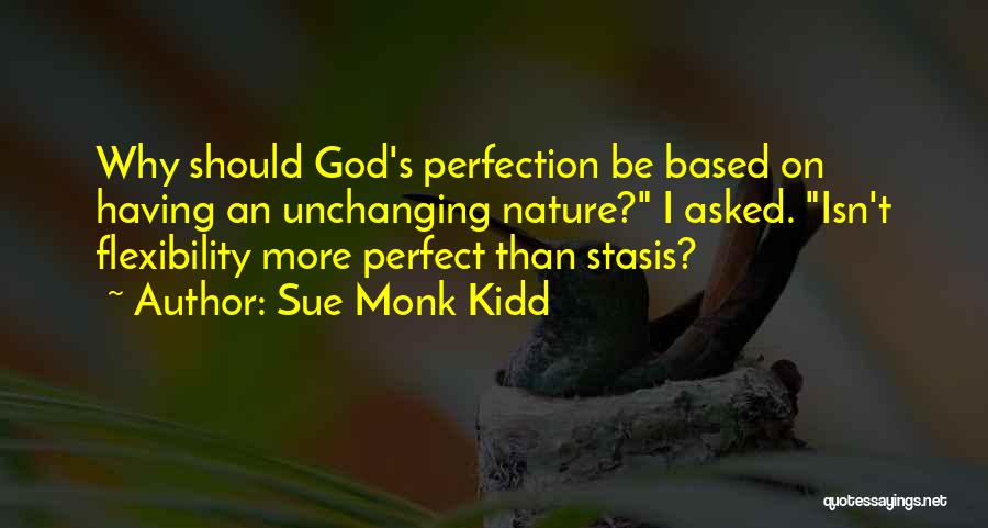 Based God Quotes By Sue Monk Kidd