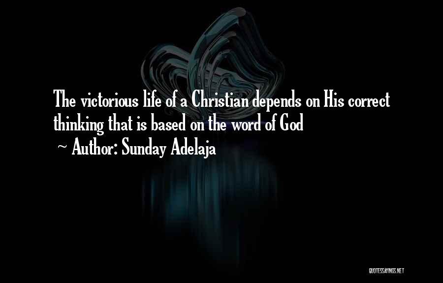 Based God Quotes By Sunday Adelaja