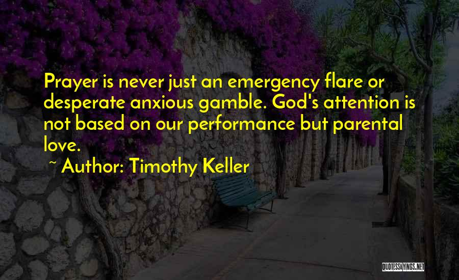 Based God Quotes By Timothy Keller