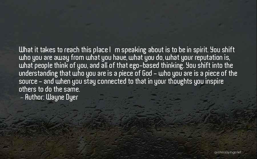 Based God Quotes By Wayne Dyer