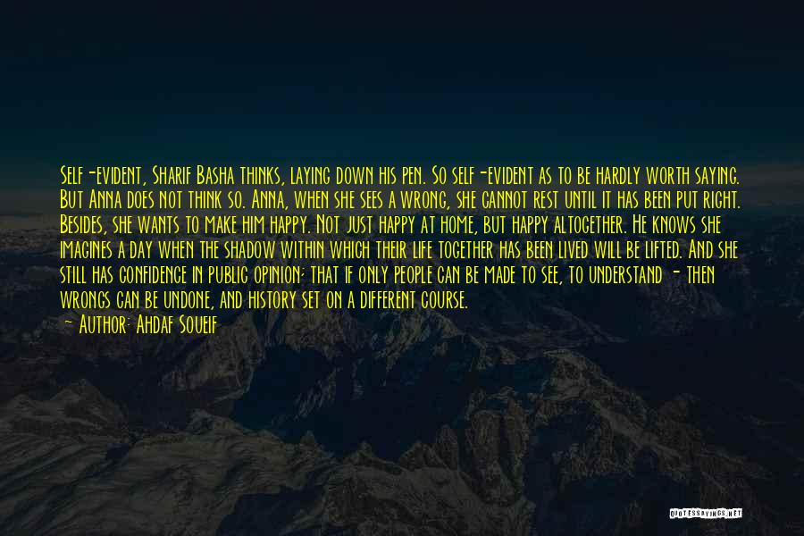 Basha Quotes By Ahdaf Soueif