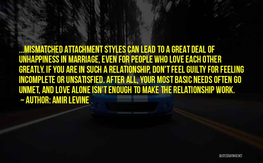 Basic Needs Quotes By Amir Levine