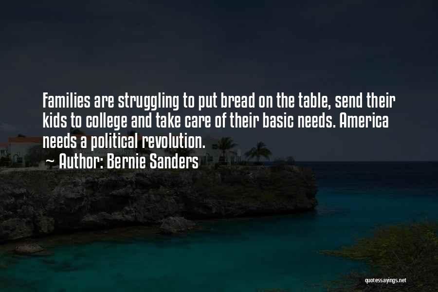 Basic Needs Quotes By Bernie Sanders