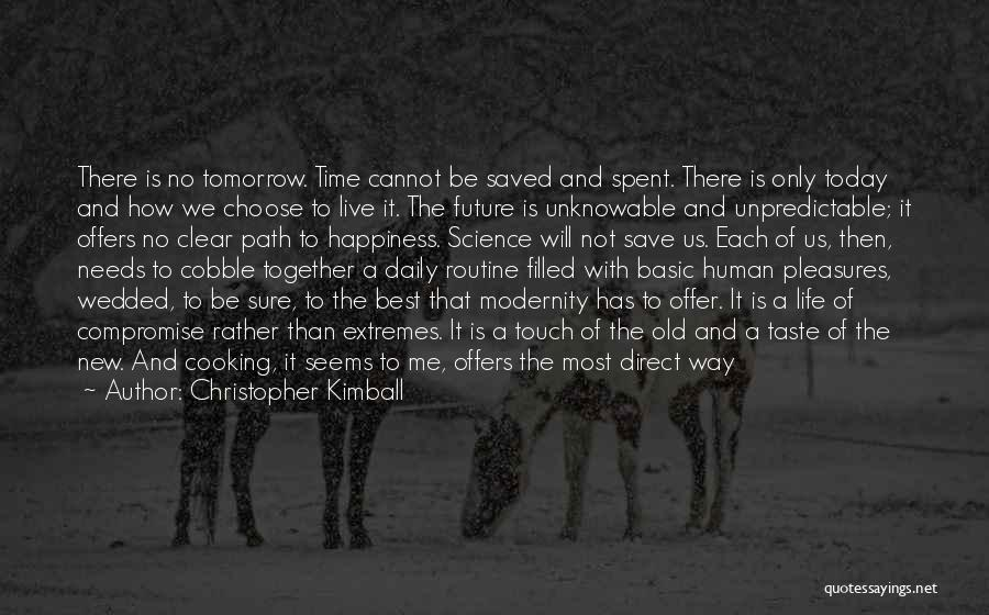 Basic Needs Quotes By Christopher Kimball