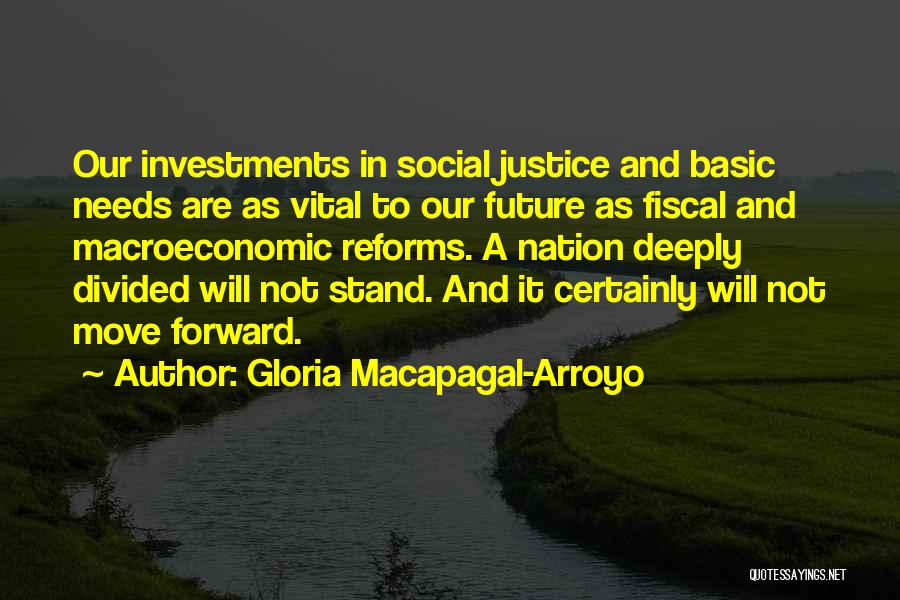 Basic Needs Quotes By Gloria Macapagal-Arroyo