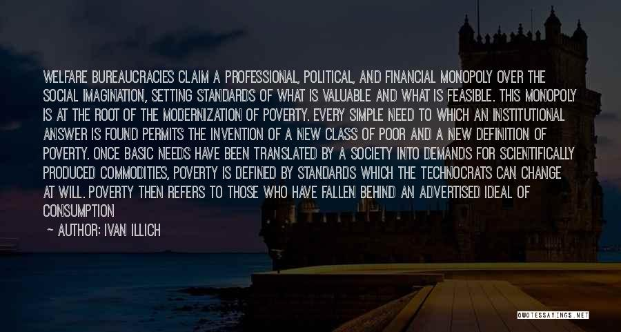 Basic Needs Quotes By Ivan Illich