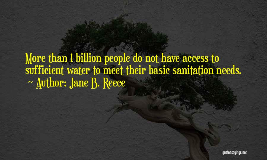 Basic Needs Quotes By Jane B. Reece