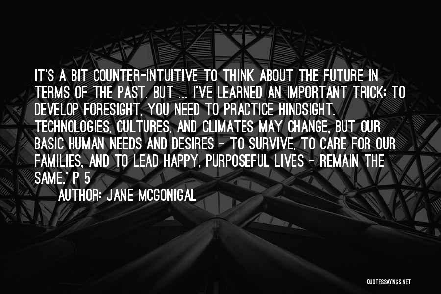 Basic Needs Quotes By Jane McGonigal