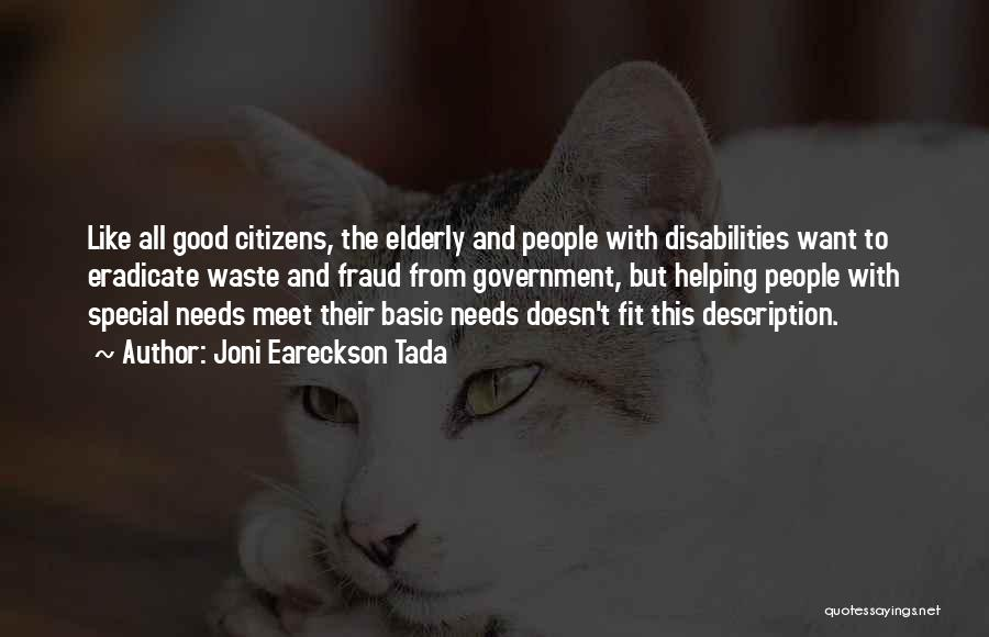Basic Needs Quotes By Joni Eareckson Tada