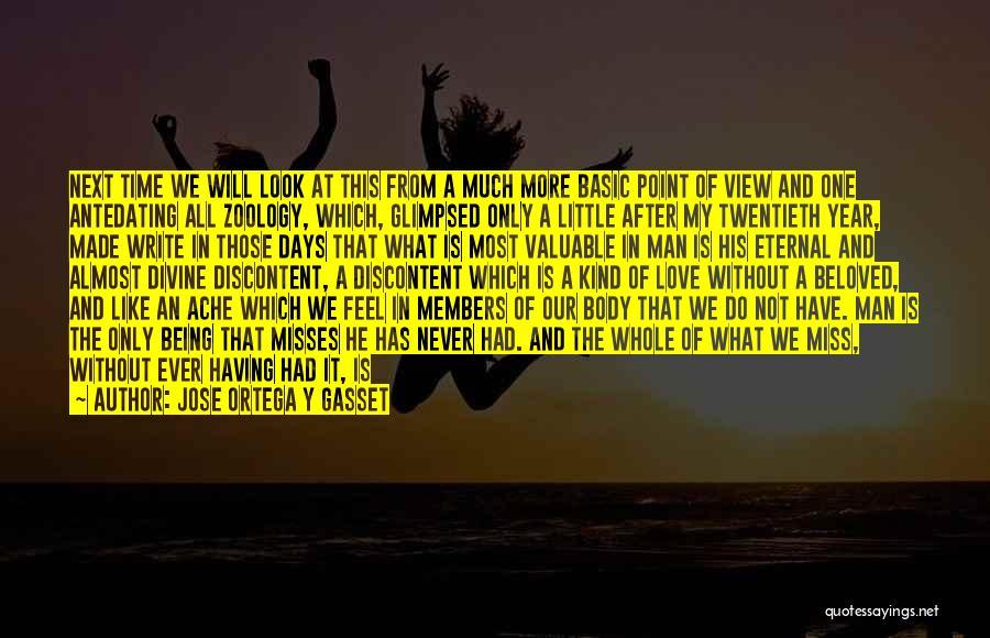 Basic Needs Quotes By Jose Ortega Y Gasset