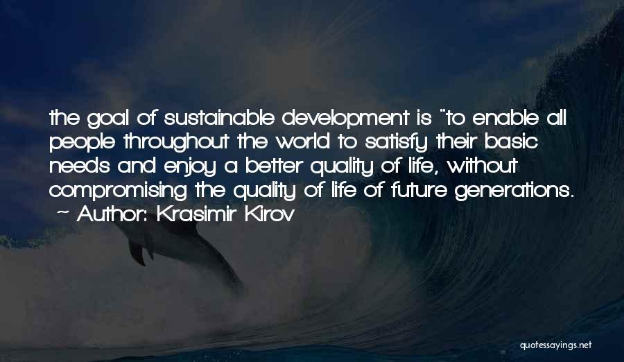 Basic Needs Quotes By Krasimir Kirov