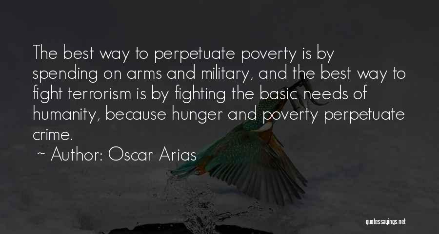 Basic Needs Quotes By Oscar Arias