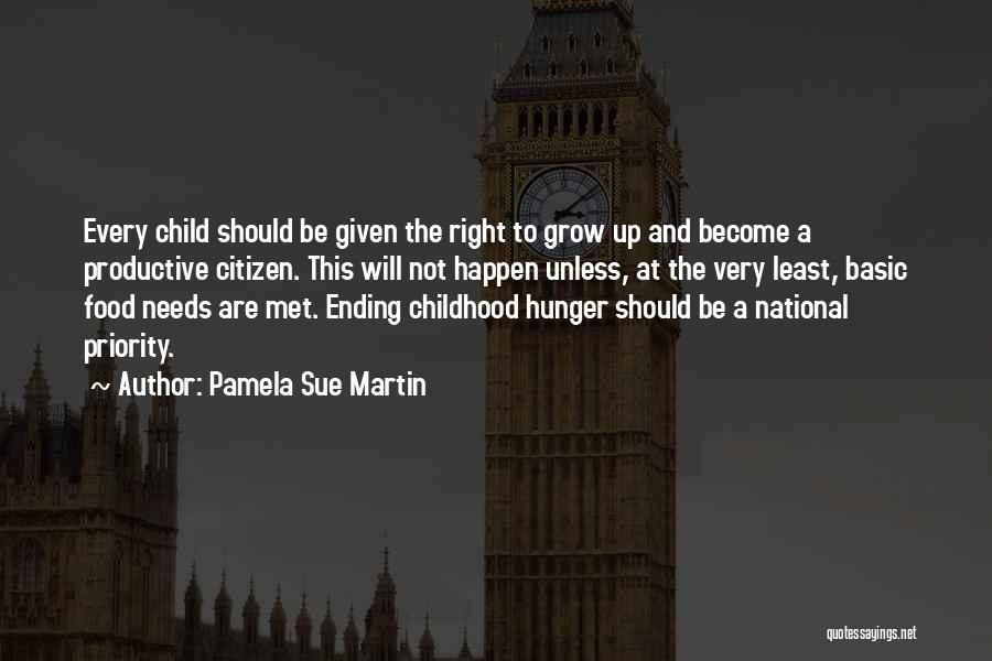 Basic Needs Quotes By Pamela Sue Martin