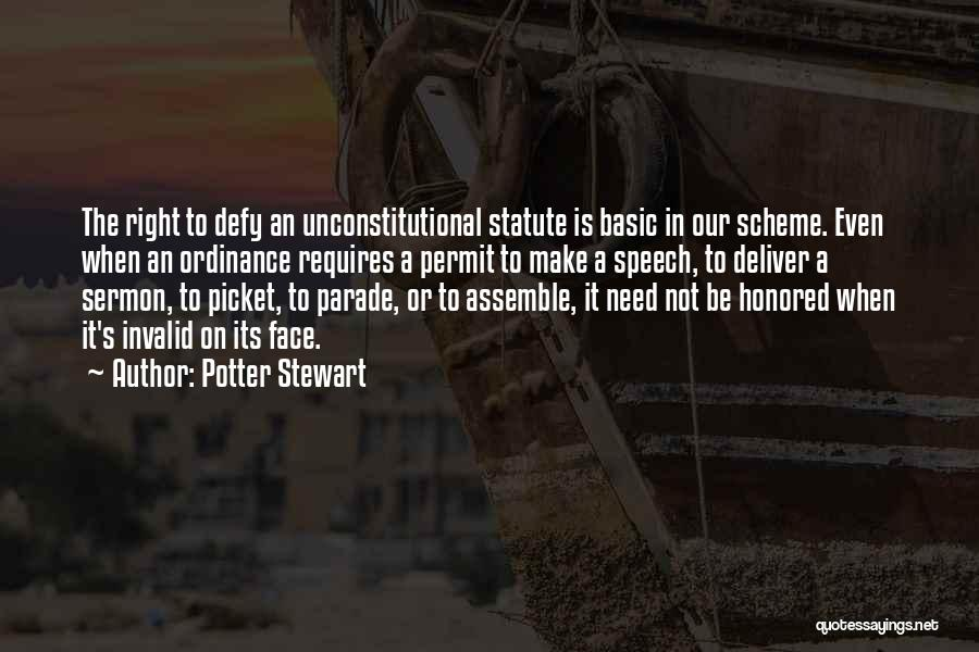 Basic Needs Quotes By Potter Stewart