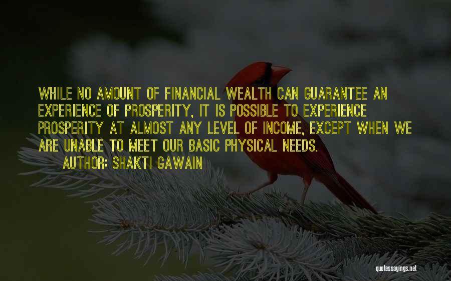 Basic Needs Quotes By Shakti Gawain