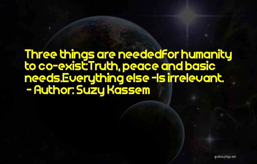 Basic Needs Quotes By Suzy Kassem