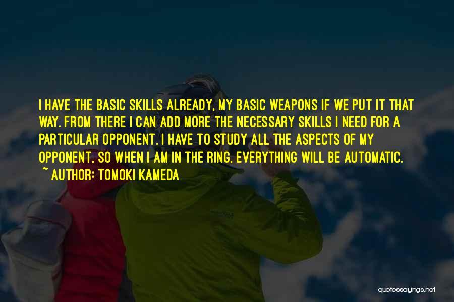 Basic Needs Quotes By Tomoki Kameda