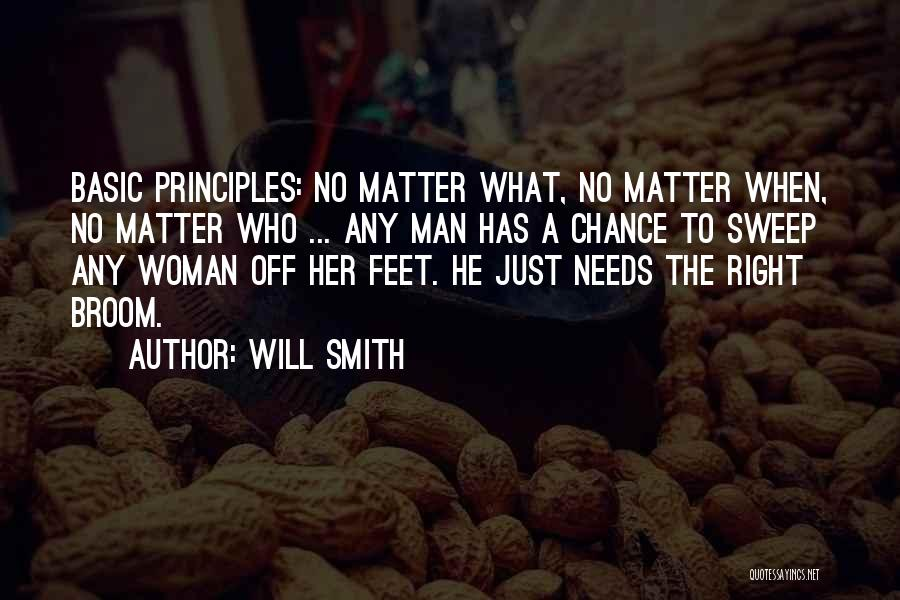 Basic Needs Quotes By Will Smith