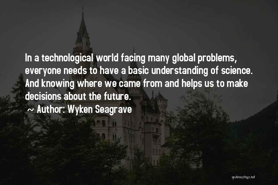 Basic Needs Quotes By Wyken Seagrave