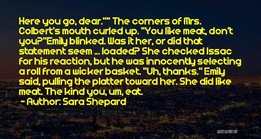 Basket Mouth Quotes By Sara Shepard