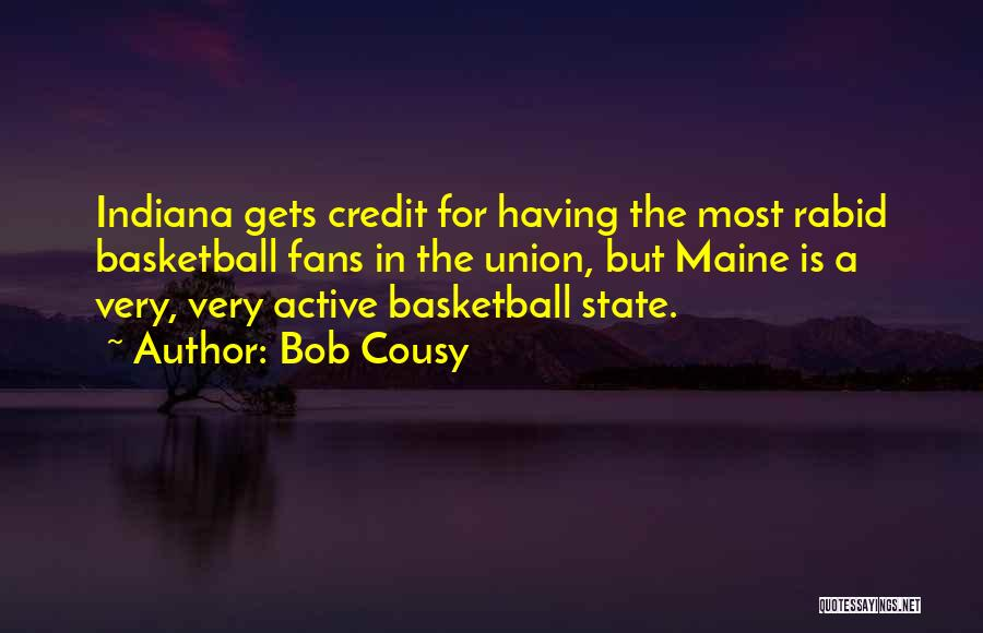 Basketball Fans Quotes By Bob Cousy