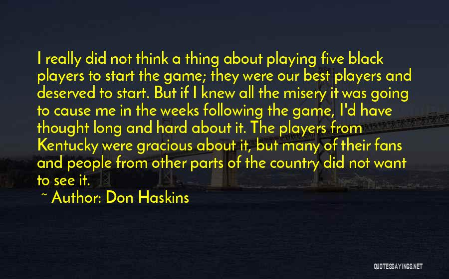 Basketball Fans Quotes By Don Haskins