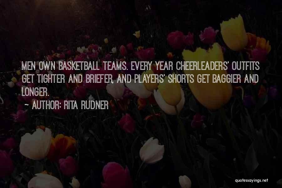 Basketball Shorts Quotes By Rita Rudner