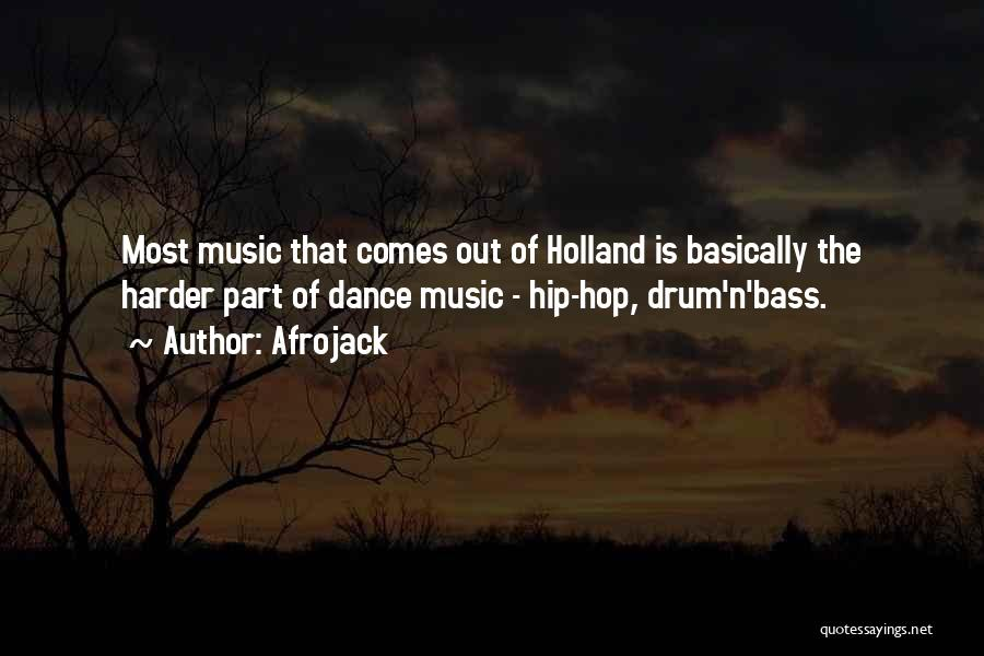 Bass Drum Quotes By Afrojack