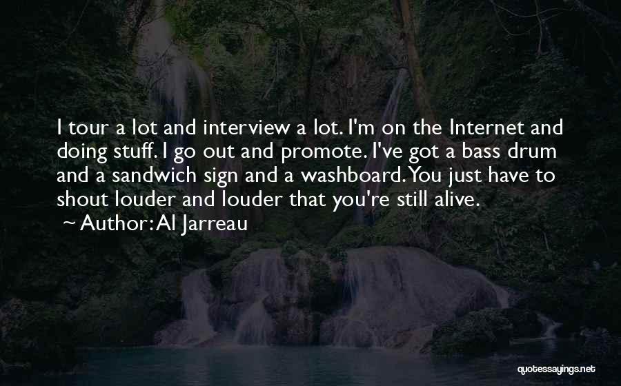 Bass Drum Quotes By Al Jarreau