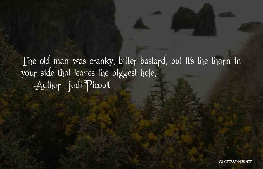 Bastard Man Quotes By Jodi Picoult