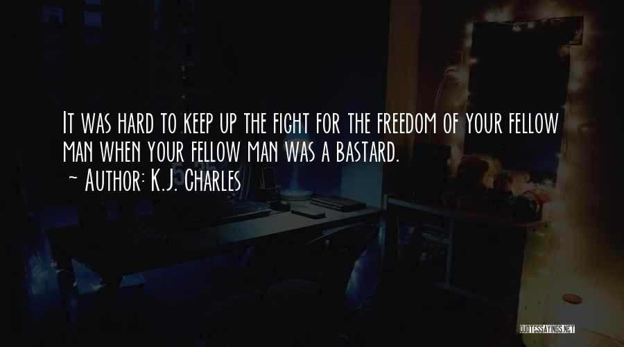 Bastard Man Quotes By K.J. Charles