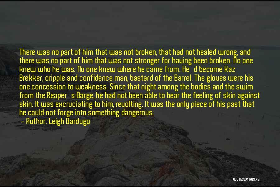 Bastard Man Quotes By Leigh Bardugo